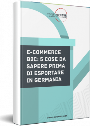 E-commerce B2C: 5 cose da sapere prima di esportare in Germania