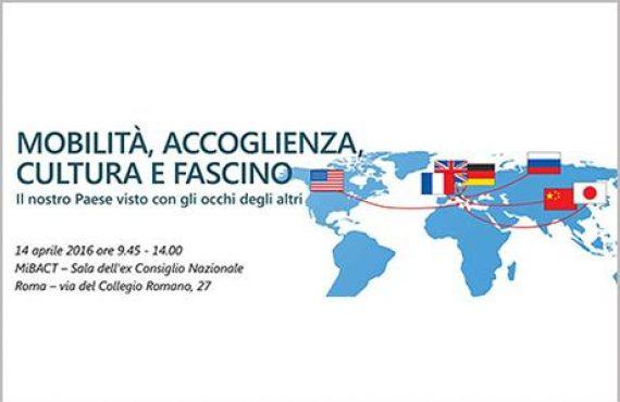 Mobilità, Accoglienza, Cultura e Fascino.