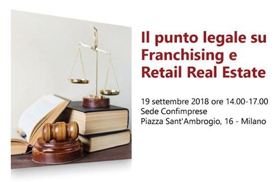 Il punto legale su Franchising e Retail Real Estate