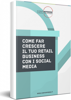 Come far crescere il tuo retail business con i Social Media