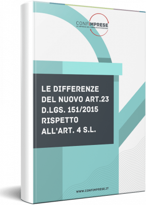 Le differenze del nuovo Art. 23 D.Lgs. 151/2015 rispetto all'Art. 4 S.L.