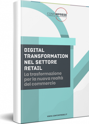 Digital Transformation nel settore retail