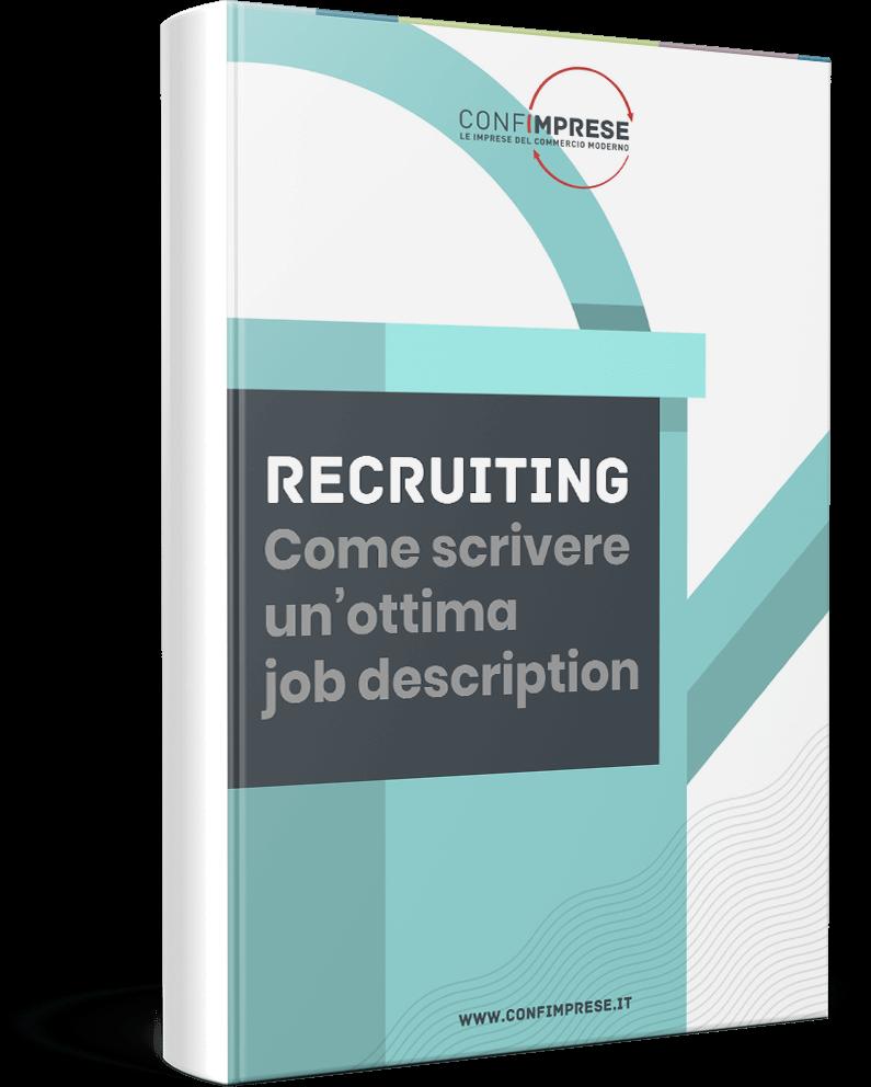 Recruiting: come scrivere un'ottima job description