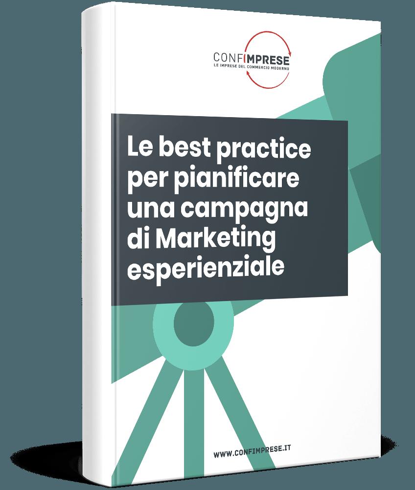 Le best practice per pianificare una campagna di Marketing esperienziale