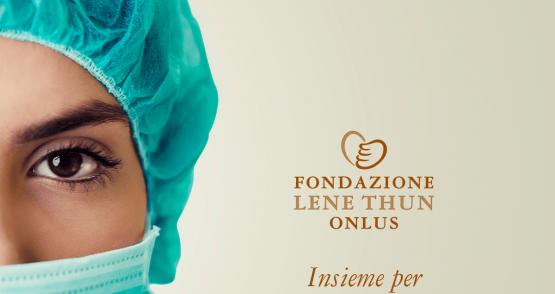 Fondazione Lene Thun dona 100mila euro e lancia la raccolta fondi
