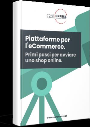 Piattaforme per l'eCommerce: primi passi per avviare uno shop online