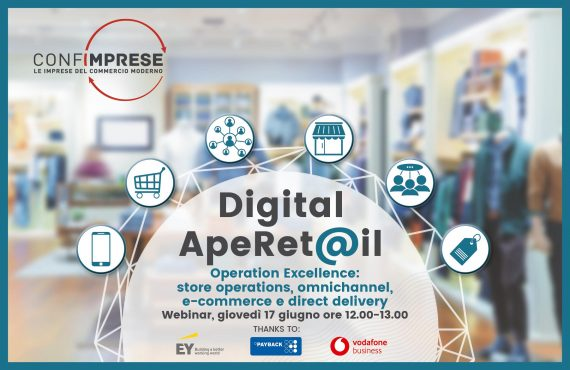 3° CONFIMPRESE DIGITAL APERETAIL – OPERATION EXCELLENCE: STORE OPERATIONS, OMNICHANNEL, E-COMMERCE E DIRECT DELIVERY