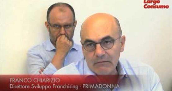 Franco Chiarizio (Primadonna) – ''Il conto vendita rappresenta la svolta nelle relazioni franchising''